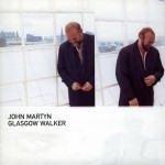 John Martyn Glasgow Walker